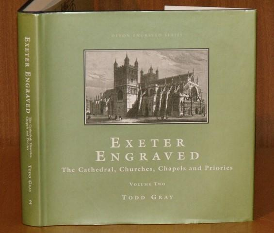 Image for Exeter Engraved. The Cathedral, Churches, Chapels, and Priories. Devon Engraved Series. Volume Two.