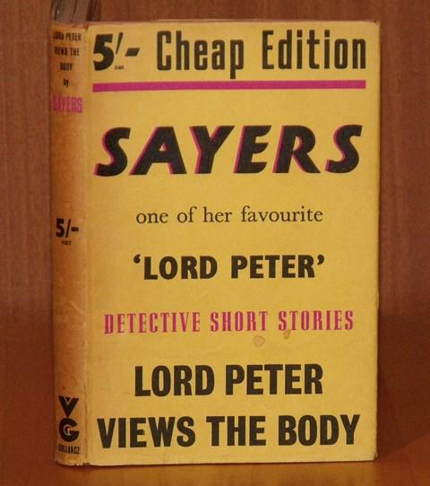 Image for Lord Peter Views the Body. Sayers, one of her favourite 'Lord Peter' detective short stories. Cheap edition.