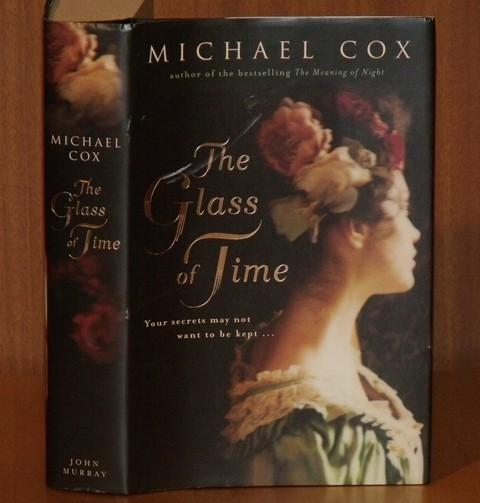 Image for The Glass of Time. The secret life of Miss Esperanza Gorst. Narrated by Herself.