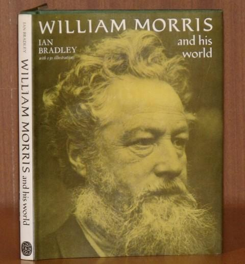 Image for William Morris and his world. With 130 illustrations.