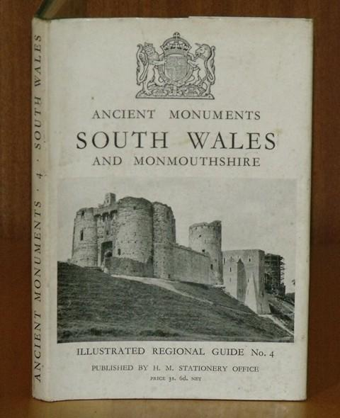 Image for Ancient Monuments, South Wales and Monmouthshire. Illustrated Regional Guides to Ancient Monuments in the ownership or guardianship of The Ministry of Works. Volume IV. 2nd edition (enlarged).