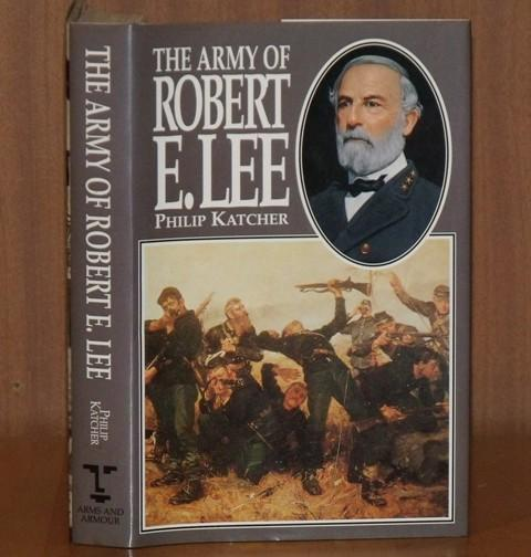 Image for The Army of Robert E.Lee.