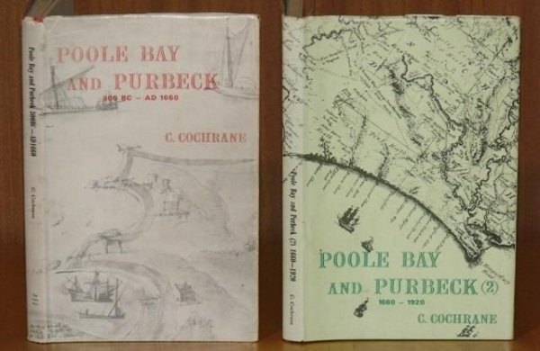Image for Poole Bay and Purbeck (1) 300 BC-AD 1600. (2) 1660-1920. two volumes.