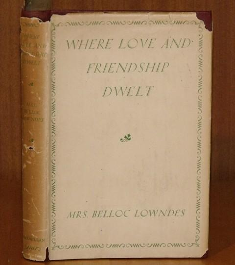 Image for Where Love and Friendship Dwelt.