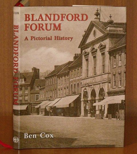 Image for Blandford Forum. A Pictorial History.