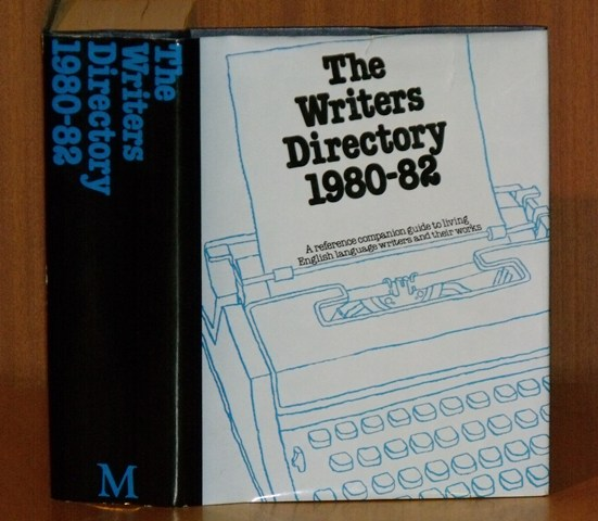 Image for The Writers Directory 1980-1982. A reference companion guide to living English language writers and their works.
