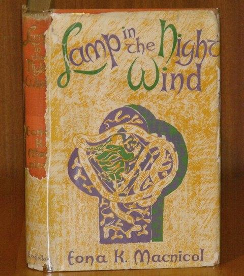 Image for Lamp in the Night Wind. an account of the coming of St.Columba to Scotland in 563AD. Signed copy.
