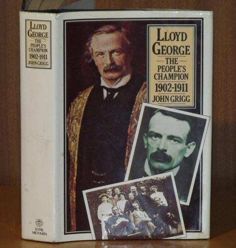 Image for Lloyd George. The People's Champion. 1902-1911.