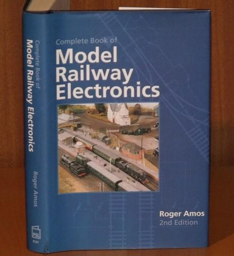 Image for The Complete Book of Model Railway Electronics. Second edition.