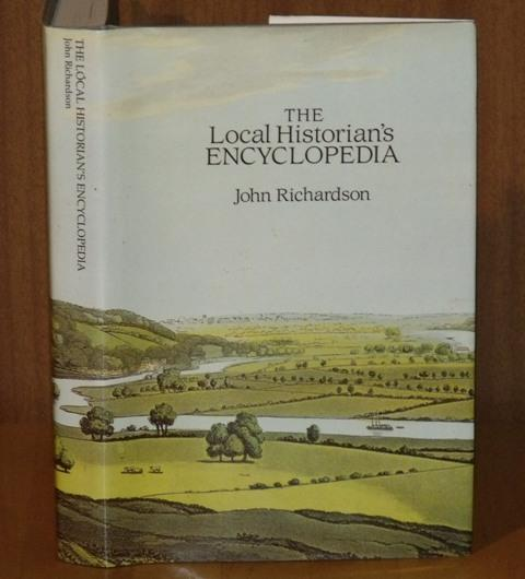 Image for The Local Historian's Encyclopaedia. With new sections by Brian Christmas, Alexander R.Rumble, Alfreda Wilkinson. Section heading illustrations by Jill Dow. Second edition.