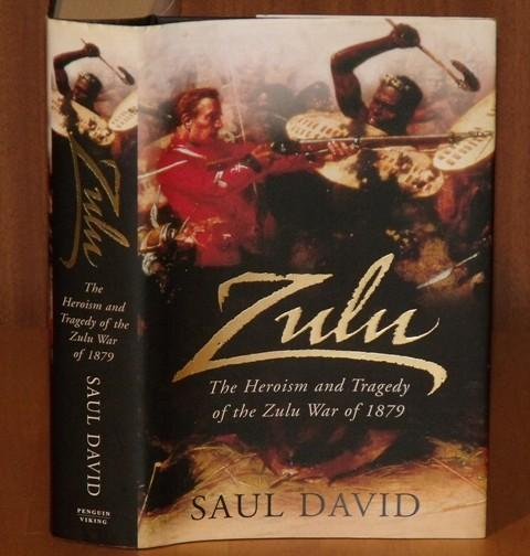 Image for Zulu. The heroism and tragedy of the Zulu War of 1879.