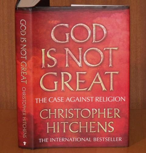 Image for God is Not Great. The Case Against Religion.