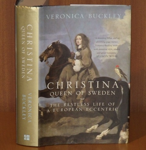 Image for Christina Queen of Sweden. The restless life of a European Eccentric.