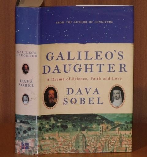 Image for Galileo's Daughter. A Drama of Science, Faith and Love.