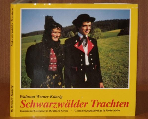 Image for Swarzwalder Trachten. Traditional Costumes of the Black Forest. Costumes populaires de la Foret-Noire. German, English and French language.
