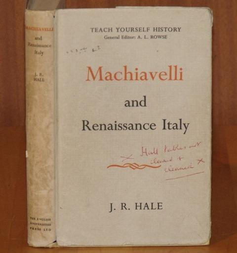 Image for Machiavelli and Renaissance Italy. Teach Yourself History. General editor A.L.Rowse.