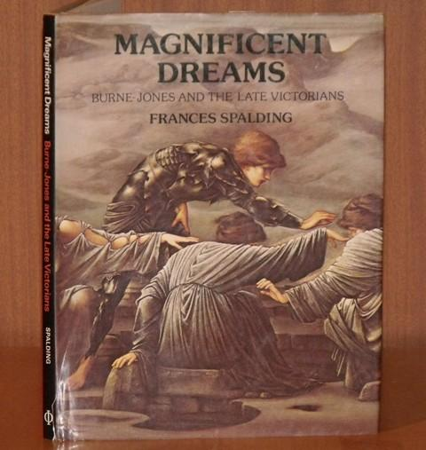 Image for Magnificent Dreams. Burne-Jones and the Late Victorians.