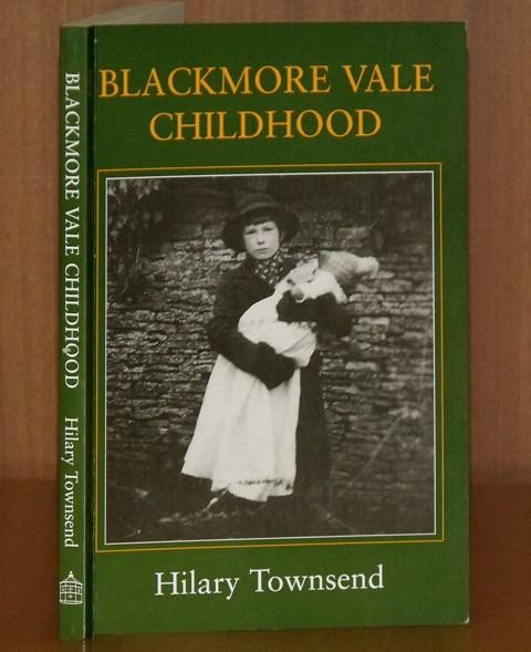 Image for Blackmore Vale Childhood. Home Remembered. Signed copy.