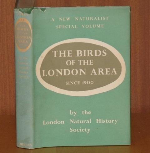 Image for The Birds of the London Area Since 1900. (14) (The New Naturalist Monograph/Special Volume).