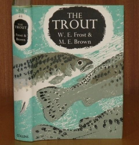 Image for The Trout. (21) (The New Naturalist Monograph/ Special Volume 21).