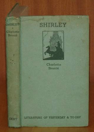 Image for Shirley Literature of Yesterday & To-day. (Introduction: May Sinclair)