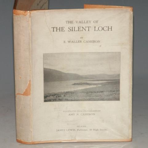 Image for The Valley of the Silent Loch. Illustrated from photographs by Amy N.Cameron. Second edition.