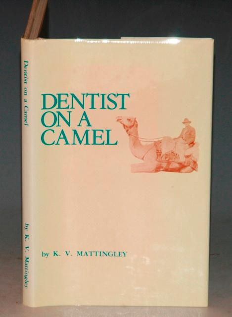 Image for Dentist On A Camel. Signed & Dedicated by the Author.