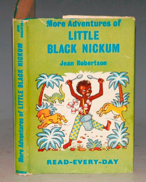 Image for More Adventures of Little Black Nickum. Illustrated by Norman Mommens.