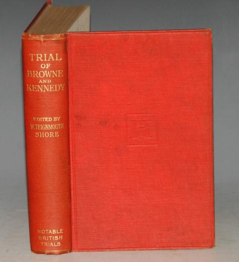 Image for Trial of Frederick Guy Browne and William Henry Kennedy. Notable British Trials.