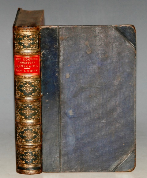 Image for The Eighteen Christian Centuries. Third Edition.
