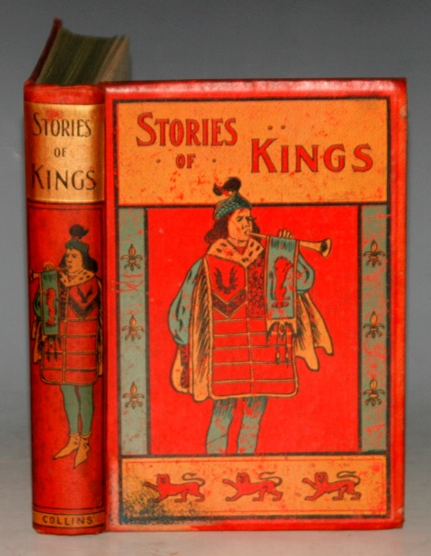 Image for Graphic Stories of Kings. With Eight Illustrations in Colour and More in Black and White.