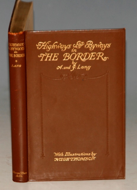 Image for Highways and Byways in The Border. With illustrations by Hugh Thomson. First Pocket Edition.