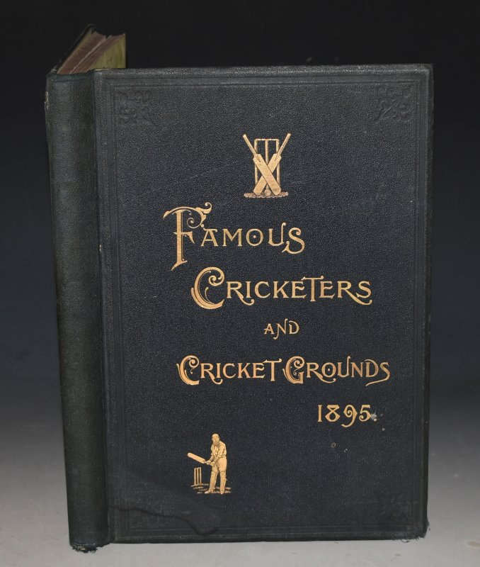 Image for Famous Cricketers and Cricket Grounds. 1895.