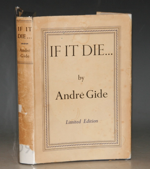 Image for If It Die... Translated by Dorothy Bussy. LIMITED EDITION. 394/1500.