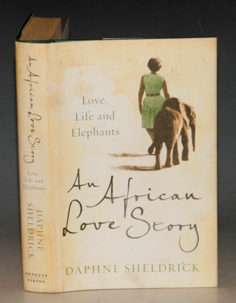 Image for An African Love Story. Love, Life and Elephants.