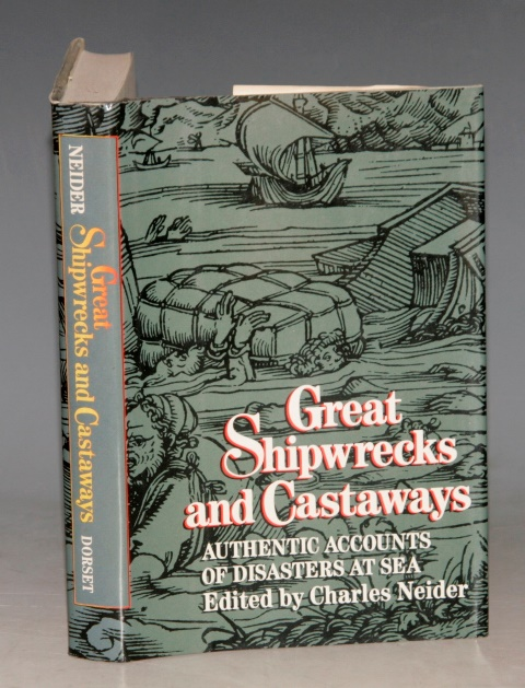 Image for Great Shipwrecks and Castaways. Authentic Accounts of Disasters at Sea.