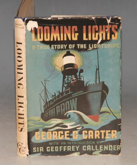 Image for Looming Lights. A True Story of the Lightships. Introduced by Sir G. Callender.