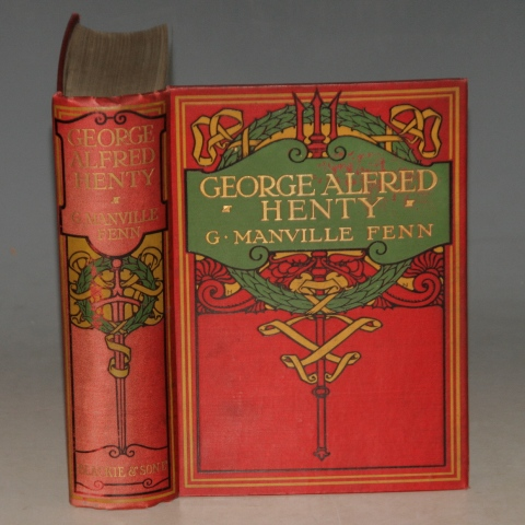Image for George Alfred Henty. The Story of An Active Life.