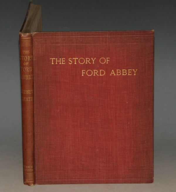 Image for The Story of Ford Abbey. From the Earliest Times to the Present Day.