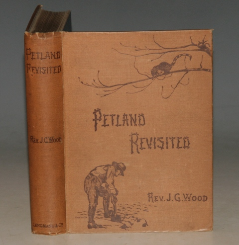 Image for Petland Revisited By The Author of 'Homes Without Hands', 'Strange Dwellings', 'Insects at Home' &c. With Numerous Illustrations Engraved by G. Pearson From Drawings by Margery May.