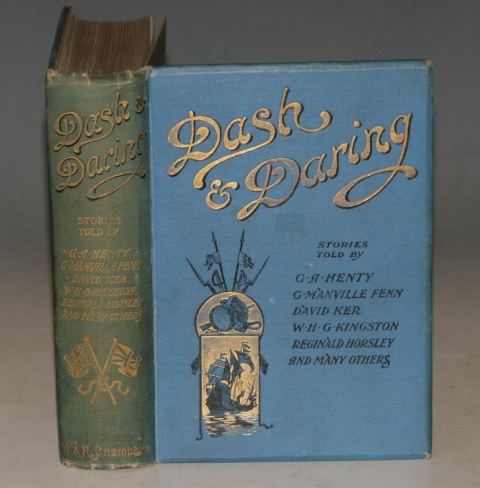 Image for DASH & DARING. Stories told by G. A. Henty, G. Manville Fenn, David Ker, W. H. G. Kingston, Reginald Horsely, and many others. With 8 Illustrations by W.H. C. Groome.