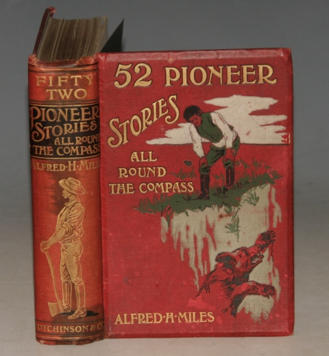 Image for 52 Pioneer Stories All Round the Compass. Stories of Travellers, Explorers, Prospectors, Engineers, etc. by GENERAL GREELY, CAPT. SIGSBEE, and many others.