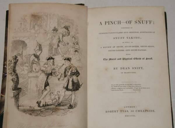 Image for A Pinch-Of Snuff: AND; The Khan's Tale. Composed of Curious Particulars and Original Anecdotes of Snuff Taking; as well as A Review of Snuff, Snuff-Boxes, Snuff-Shops, Snuff-Takers, and Snuff-Papers. With Moral and Physical Effects of Snuff. Two Volumes in One.