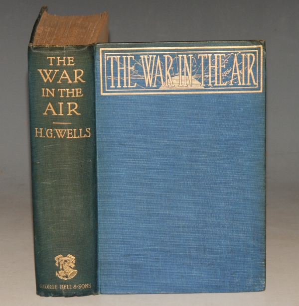 Image for The War in the Air. And particularly how Mr Bert Smallways fared while it lasted. With Illustrations by A. C. Michael.