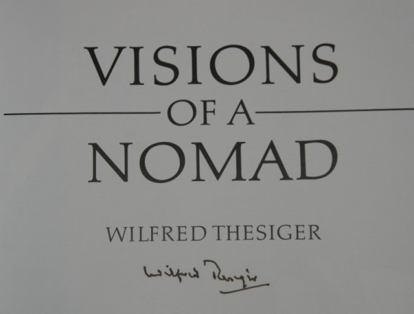 Image for Visions of A Nomad. SIGNED by the Author.