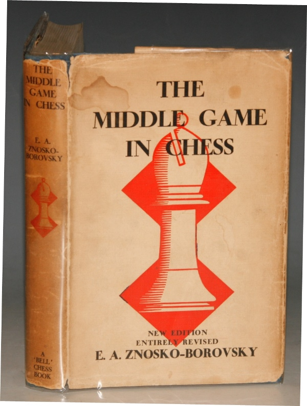 Image for The Middle Game In Chess. Translated by J. Du Mont.