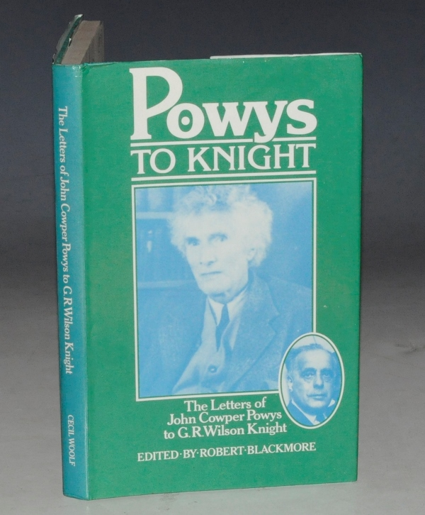 Image for Powys to Knight. The letters of John Cowper Powys to G. R. Wilson Knight. SIGNED.