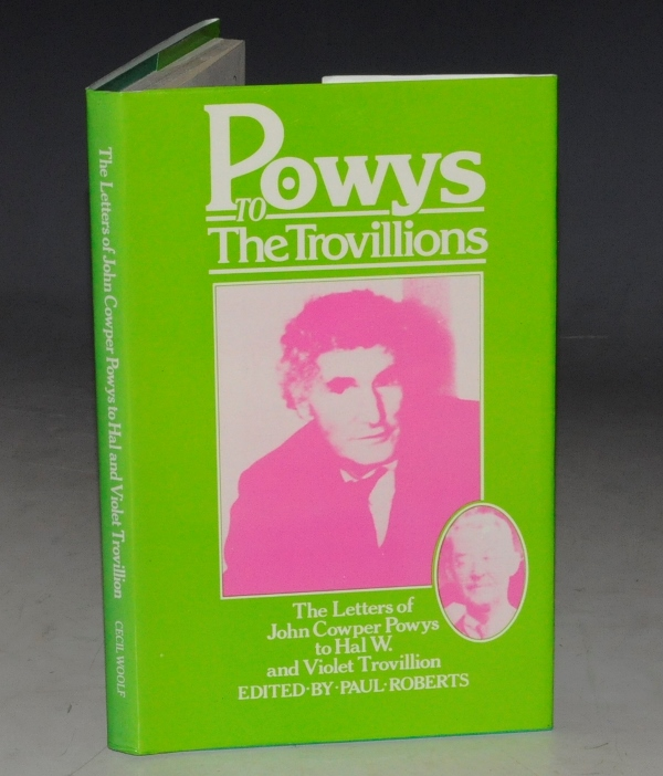 Image for Powys to the Trovillions. The Letters of John Cowper Powys to Hal W. and Violet Trovillion. Edited by Paul Roberts.