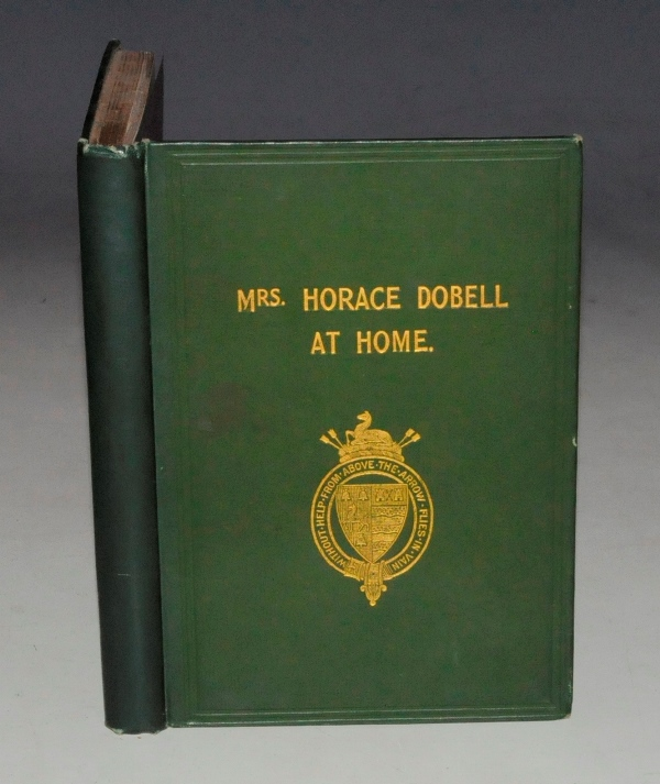 Image for Mrs. Horace Dobell At Home: A Life Sketch. Illustrated by Selections from her Works, Portraits and other Plates.