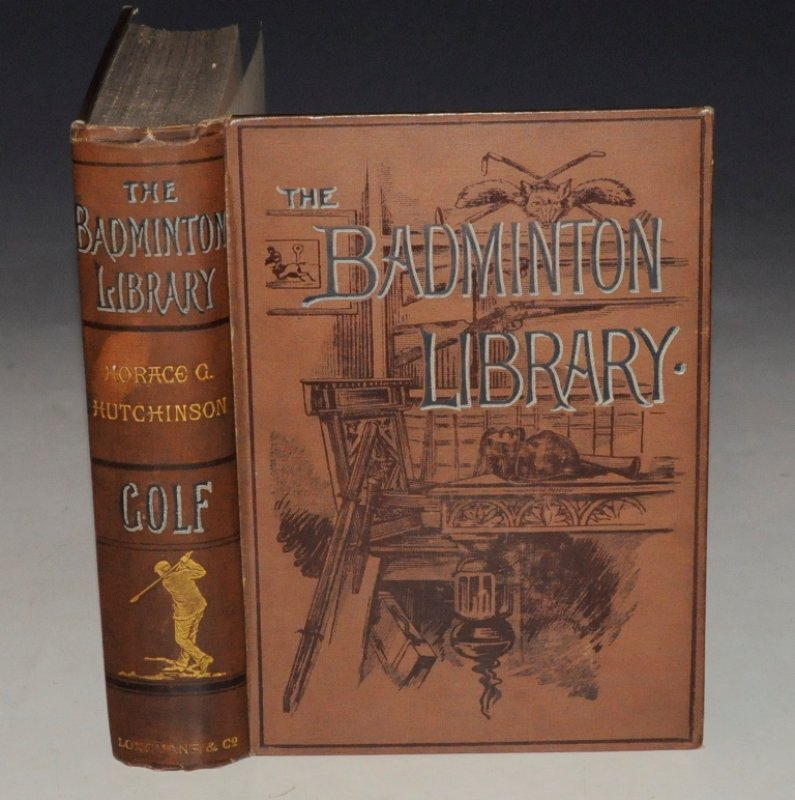 Image for Golf. With contributions by Lord Wellwood, Sir Walter Simpson, Bart.; Right Hon. A.J.Balfour, M.P.; Andrew Lang, H.S.C. Everard, and others. THE BADMINTON LIBRARY.